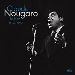Le jazz et la java / Claude Nougaro | Nougaro, Claude. Compositeur