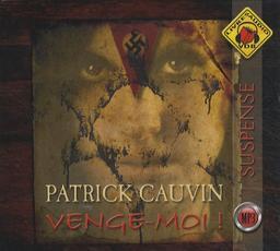 Venge-moi / Patrick Cauvin | Cauvin, Patrick. Auteur