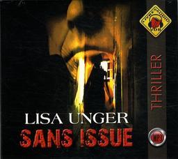 Sans issue / Lisa Unger   Unger, Lisa. Auteur