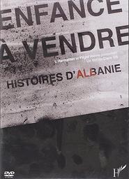 Enfance à vendre, histoires d'Albanie / Clara Ott, réal. | Ott, Clara. Monteur