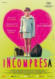 L'incomprise = Incompresa / Asia Argento, réal. | Argento, Asia. Monteur. Scénariste. Compositeur