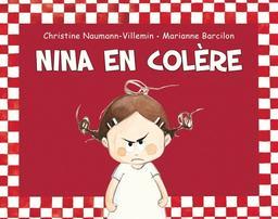 Nina en colère / Marianne Barcilon   Barcilon, Marianne. Illustrateur