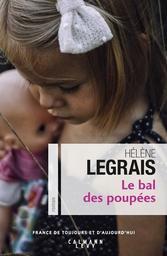 Le bal des poupées / Hélène Legrais   Legrais, Hélène. Auteur