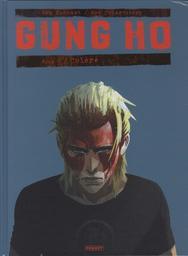 Gung Ho. Tome 4, Colère / scénario, Benjamin von Eckartsberg   Eckartsberg, Benjamin von. Auteur