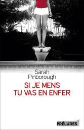 Si je mens, tu vas en enfer / Sarah Pinborough | Pinborough, Sarah - Auteur du texte. Auteur