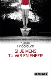 Si je mens, tu vas en enfer / Sarah Pinborough | Pinborough, Sarah - Auteur du texte. Auteur