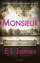 Monsieur / E L James   James, E. L.. Auteur