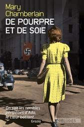 De pourpre et de soie / Mary Chamberlain   Chamberlain, Mary (1947-....). Auteur