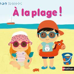 A la plage ! / Amélie Graux | Graux, Amélie. Illustrateur