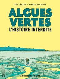Algues vertes : L'histoire interdite / Inès Léraud | Léraud, Inès. Auteur