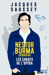 Les nouvelles enquêtes de Nestor Burma / Jacques Saussey   Saussey, Jacques. Auteur