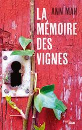 La mémoire des vignes / Ann Mah | Mah, Ann. Auteur