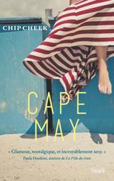 Cape May / Chip Cheek | Cheek, Chip - Auteur du texte. Auteur