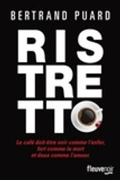 Ristretto / Bertrand Puard   Puard, Bertrand. Auteur
