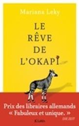 Le rêve de l'okapi / Mariana Leky   Leky, Mariana. Auteur
