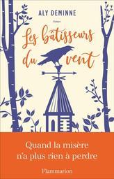 Les bâtisseurs du vent : roman / Aly Deminne | Deminne, Aly. Auteur