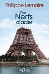 Des nerfs d'acier / Philippe Lemaire | Lemaire, Philippe. Auteur