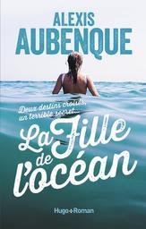 La fille de l'océan / Alexis Aubenque   Aubenque, Alexis. Auteur
