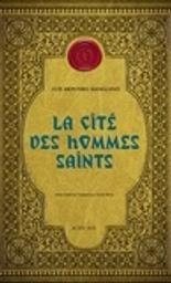 Corps royal des quêteurs. 3, La cité des hommes saints / Luis Montero Manglano   Montero Manglano, Luis (1981-....). Auteur