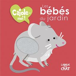 Les bébés du jardin / Maêlle Cheval | Cheval Maëlle. Illustrateur