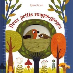 Deux petits rouges-gorges / Agnese Baruzzi   Baruzzi, Agnese. Illustrateur