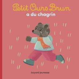 Petit Ours brun a du chagrin / [illustré par] Danièle Bour | Bour, Danièle. Illustrateur