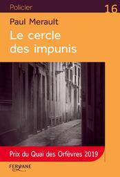 Le cercle des impunis / Paul Merault | Merault, Paul. Auteur