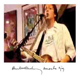 Amoeba gig / Paul Mccartney   McCartney, Paul. Interprète