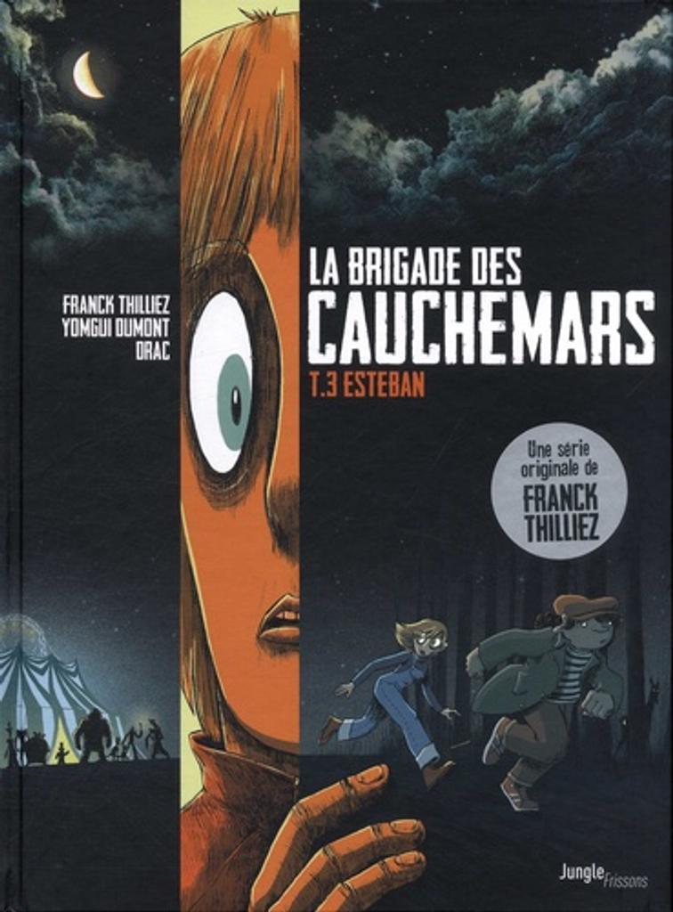 La brigade des cauchemars. 3, Esteban / dessin Yomgui Dumont |