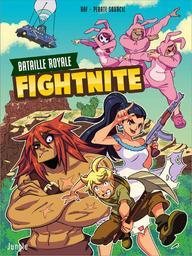 Fightnite. 1, Bataille Royale / Raf | Raf. Illustrateur