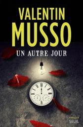 Un autre jour / Valentin Musso   Musso, Valentin. Auteur