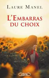 L' embarras du choix / Laure Manel | Manel, Laure - Auteur du texte. Auteur