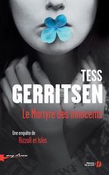 Le martyre des innocents / Tess Gerritsen | Gerritsen, Tess. Auteur
