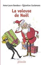 La voleuse de Noël / Anne-Laure Boudoux   Bondoux, Anne-Laure. Auteur