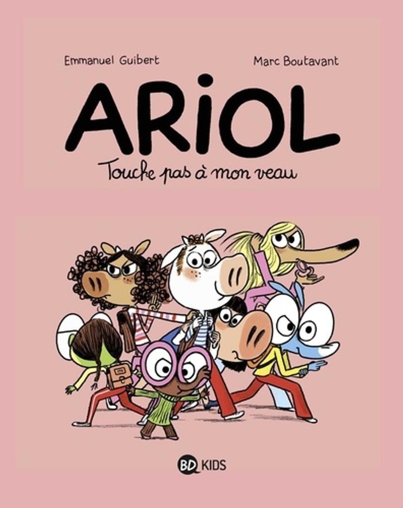Ariol : Touche pas à mon veau / Emmanuel Guibert, Marc Boutavant |