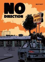 No direction / Emmanuel Moynot   Moynot, Emmanuel (1960-....). Auteur