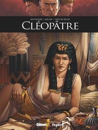 Cléopâtre : Ils ont fait l'histoire / battaggioni | Battaggion, Victor - Auteur du texte