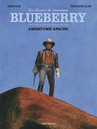 Une aventure du lieutenant Blueberry. 1, Amertume apache / scénario, Joann Sfar et Christophe Blain | Blain, Christophe. Auteur. Illustrateur