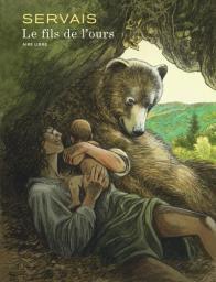 Le fils de l'ours / Servais | Servais, Jean-Claude (1956-....). Auteur