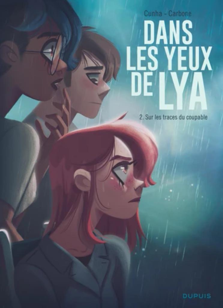 Dans les yeux de Lya. 2, Sur les traces du coupable / illustrations de Justine Cunha  