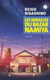 Les miracles du bazar Namiya / Keigo Higashino | Higashino, Keigo