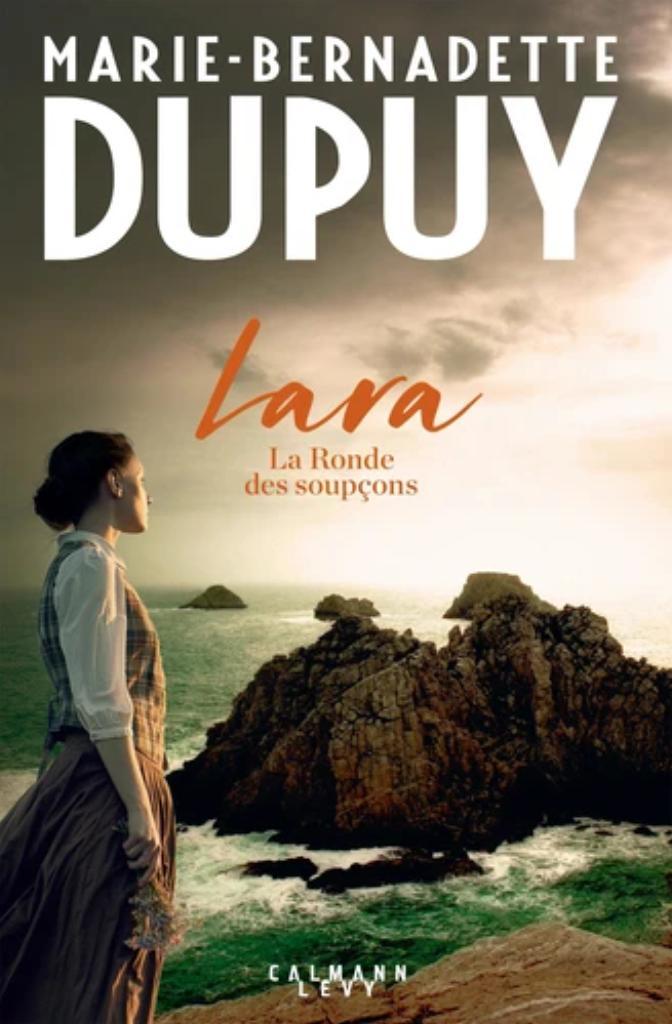 Lara . 1, La ronde des soupçons : (nbre de pages) / Marie-Bernadette Dupuy |