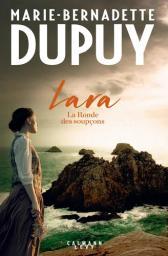 Lara . 1, La ronde des soupçons / Marie-Bernadette Dupuy | Dupuy, Marie-Bernadette - Auteur du texte. Auteur