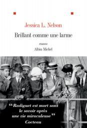 Brillant comme une larme / Jessica L. Nelson | Nelson, Jessica - Auteur du texte. Auteur