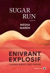 Sugar run / Mesha Maren | Maren, Mesha. Auteur