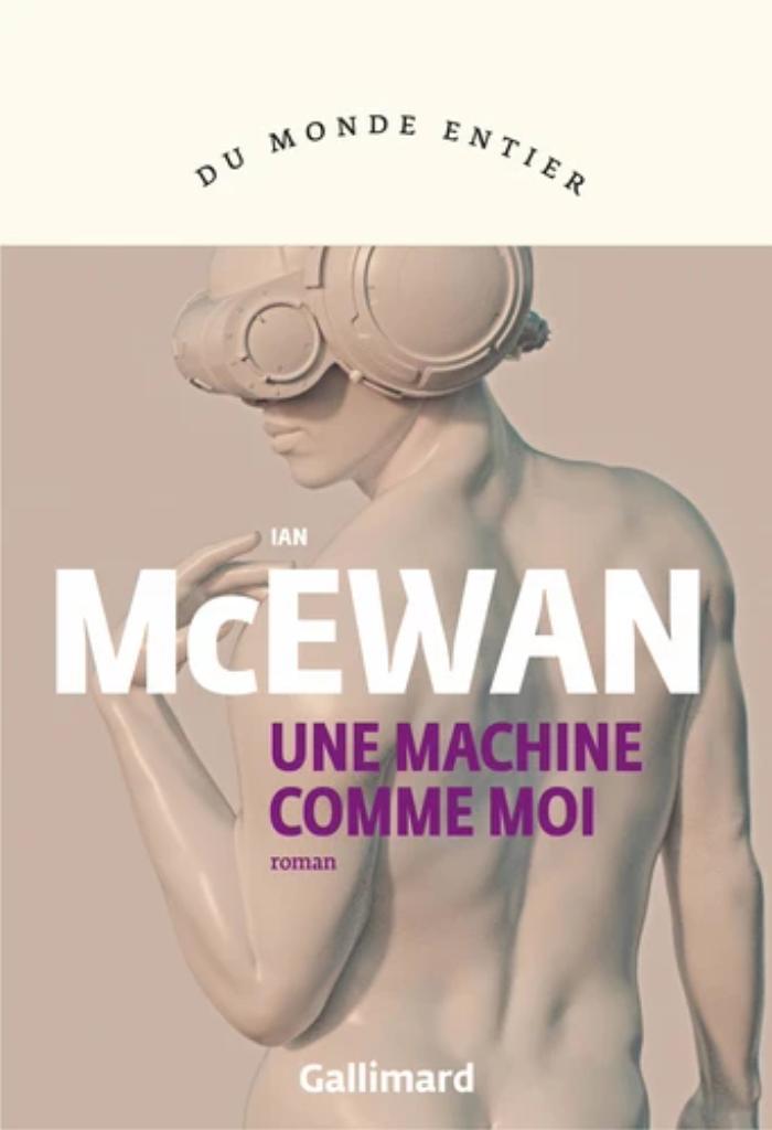 Une machine comme moi / Ian McEwan   McEwan, Ian. Auteur