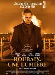 Roubaix, une lumière / Arnaud Desplechin, réal. | Desplechin, Arnaud. Monteur. Scénariste. Dialoguiste