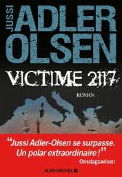 Victime 2117 : La huitième enquête du Département V / Jussi Adler-Olsen | Adler-Olsen, Jussi - Auteur du texte. Auteur