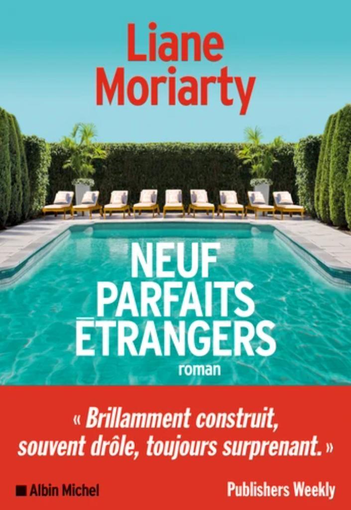 Neuf parfaits étrangers / Liane Moriarty |