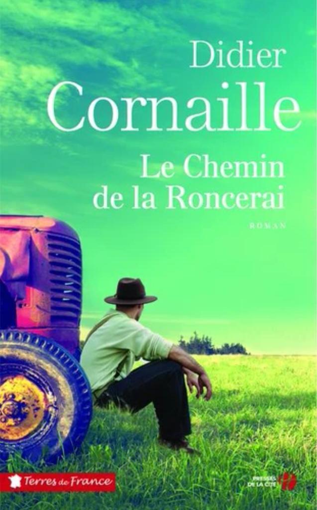 Le chemin de Roncerai / Didier Cornaille |